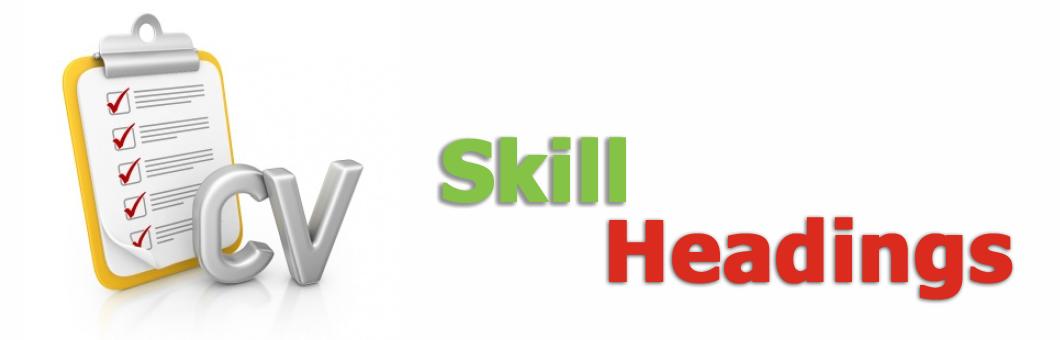 Examples of skill headings